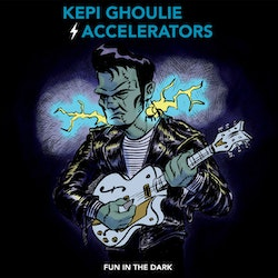 Kepi Ghoulie And The Accelerators  ‎– Fun In The Dark  Lp