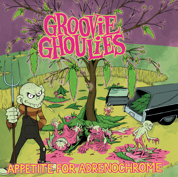 Groovie Ghoulies – Appetite For Adrenochrome  Lp