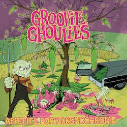 Groovie Ghoulies ‎– Appetite For Adrenochrome  Lp