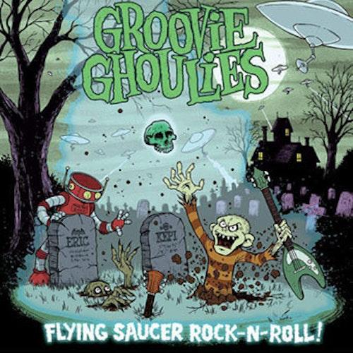 Groovie Ghoulies – Flying Saucer Rock-n-Roll  Lp