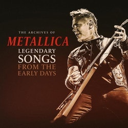 Metallica ‎– Legendary Songs From The Early Days Lp
