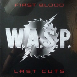 W.A.S.P. – First Blood Last Cuts 2Lp