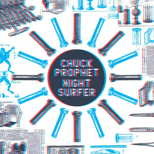 """Chuck Prophet – 3D Night Surfer 7"""" Singles Collection"""