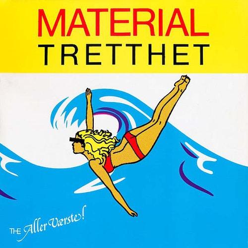 The Aller Værste! – Materialtretthet Lp