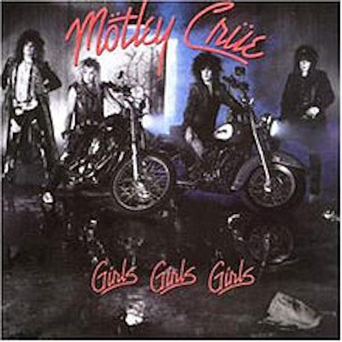 Mötley Crüe - Girls, Girls, Girls Lp