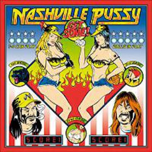 Nashville Pussy – Get Some! Lp