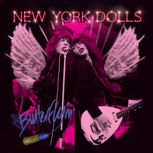 New York Dolls – Butterflyin' Cd