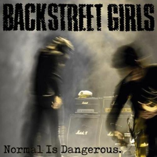 Backstreet Girls - Normal Is Dangerous Lp