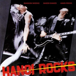 Hanoi Rocks ‎– Bangkok Shocks, Saigon Shakes, Hanoi Rocks Lp