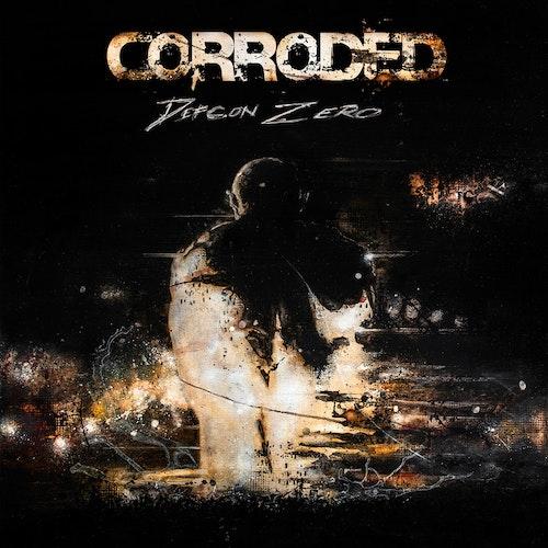 Corroded - Defcon Zero 2LP