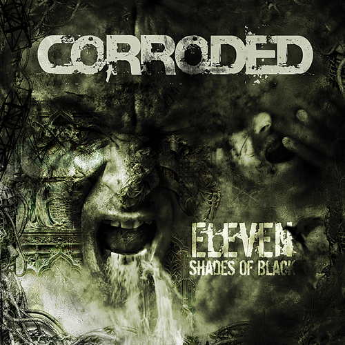 Corroded - Eleven Shades Of Black LP