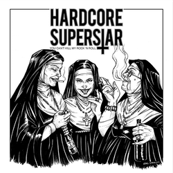 Hardcore Superstar - You Can't Kill My Rock 'n' Roll   LP