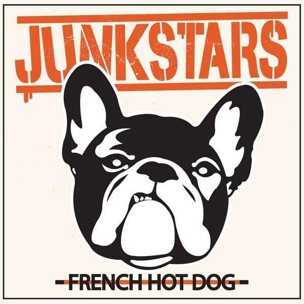 Junkstars - French Hot Dog Lp