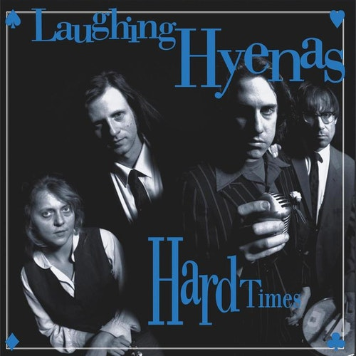 Laughing Hyenas ‎– Hard Times + Crawl/Covers   2Lp