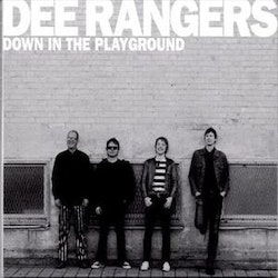 Dee Rangers ‎– Down In The Playground Lp