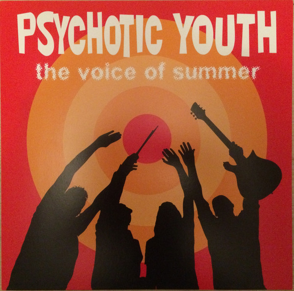 Psychotic Youth – The Voice Of Summer Lp