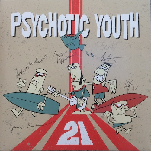 Psychotic Youth ‎– 21 Lp