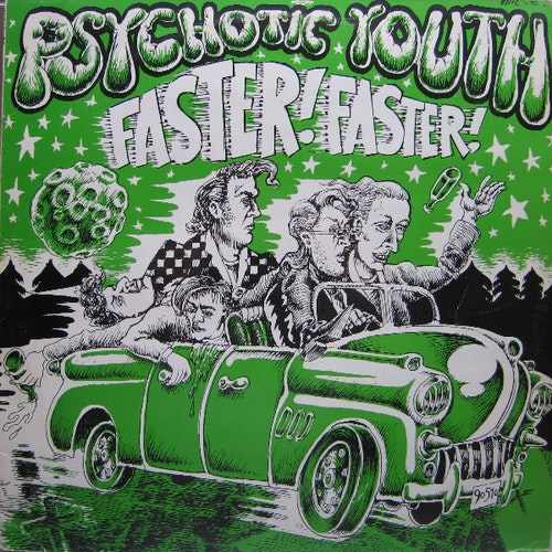 Psychotic Youth – Faster! Faster! Cd