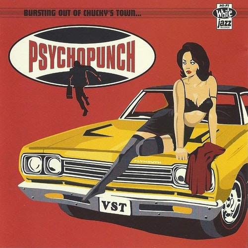 Psychopunch – Bursting Out Of Chucky's Town...2Cd