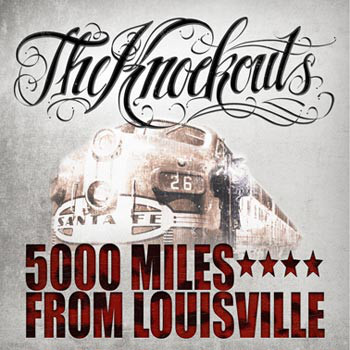 Knockouts, The ‎– 5000 Miles From Louisville Lp