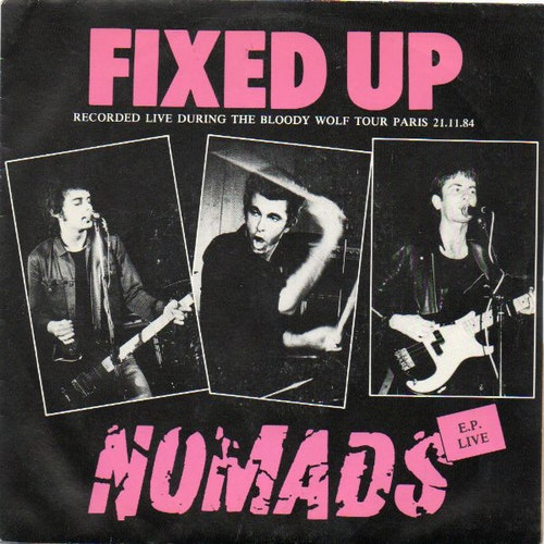 Fixed Up / Nomads ‎– E.P. Live