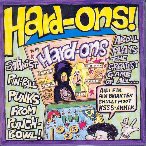Hard-Ons ‎– Just Being With You / Growing Old 7''