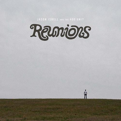 Jason Isbell - Reunions  LP