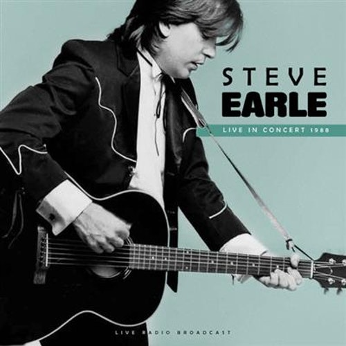 Steve Earle- Live in concert 1988 Lp