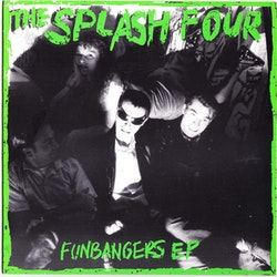 The Splash Four ‎– Funbangers EP 7''