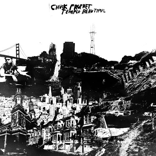 Chuck Prophet – Temple Beautiful Lp