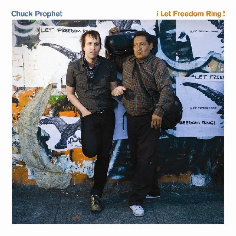 Chuck Prophet – Let Freedom Ring Lp