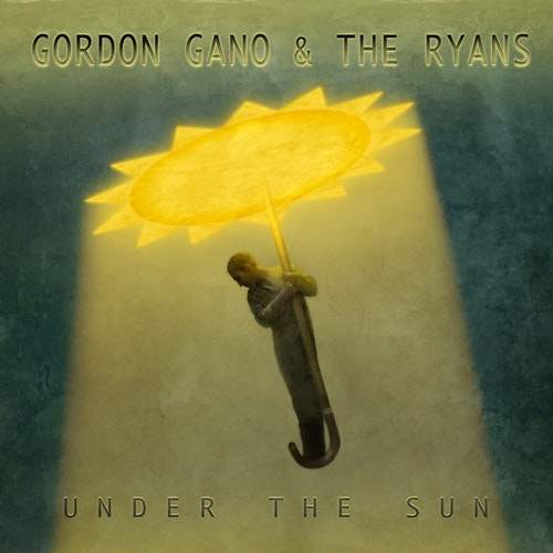 Gordon Gano & the Ryans - Under The Sun  Lp