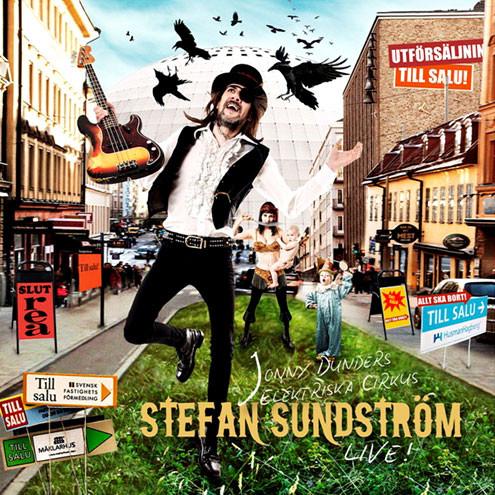 Stefan Sundström – Jonny Dunders Elektriska Circus Live! Cd