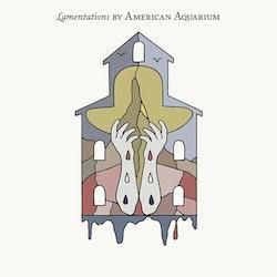 American Aquarium – Lamentationse Cd