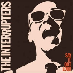 Interrupters, The ‎– Say It Out Loud Cd