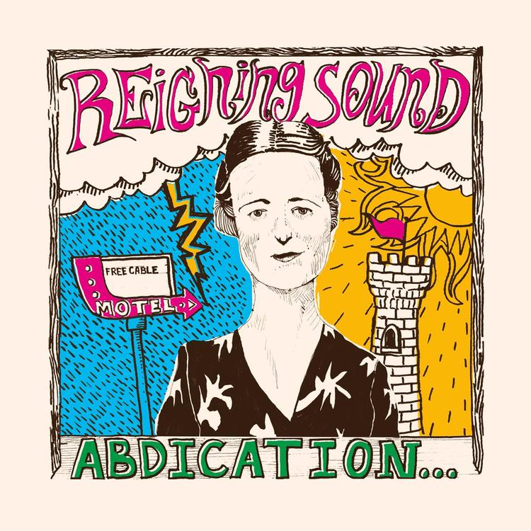 Reigning Sound ‎– Abdication...For Your Love Lp