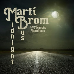 Marti Brom & Her Rancho Notorious - Midnight bus  LP