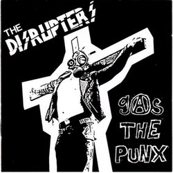 Disrupters, The ‎– Gas The Punx Cd