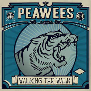 Peawees, The ‎– Walking The Walk Lp