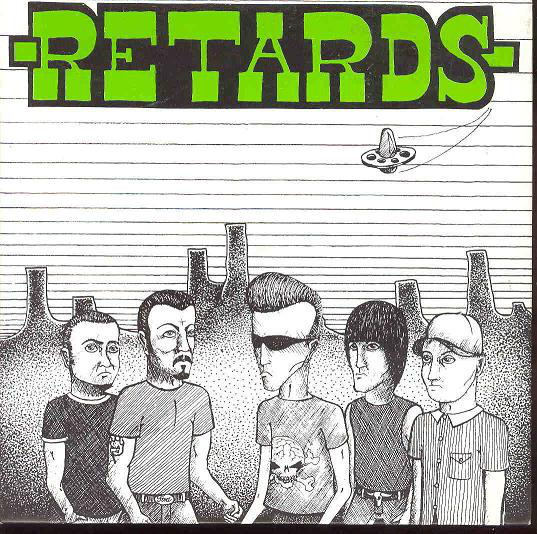 Retards – (I Wanna Be Like).....Ron Jeremy! 7''