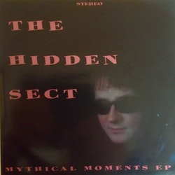 Hidden Sect, The ‎– Mythical Moments EP7''