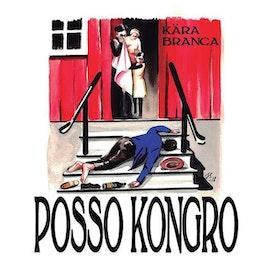 Posso Kongro – Kära Branca Mlp