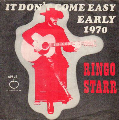 Ringo Starr ‎– It Don't Come Easy / Early 1970 7''