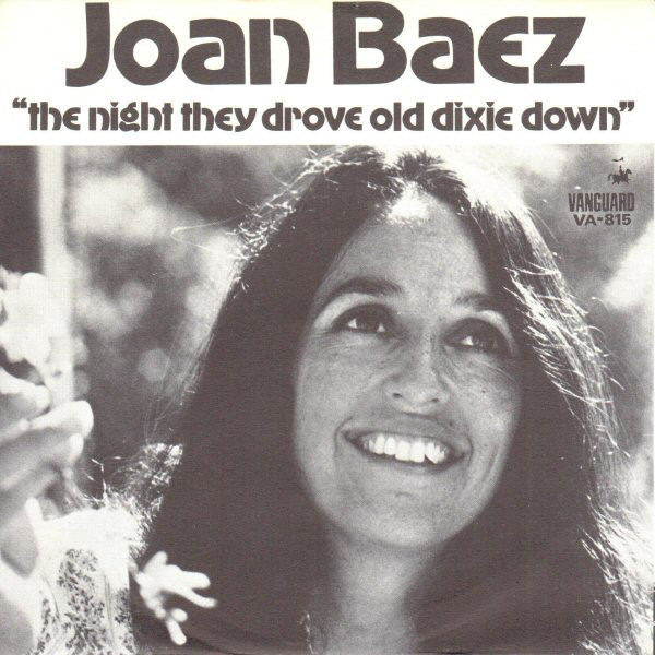 Joan Baez – The Night They Drove Old Dixie Down 7''