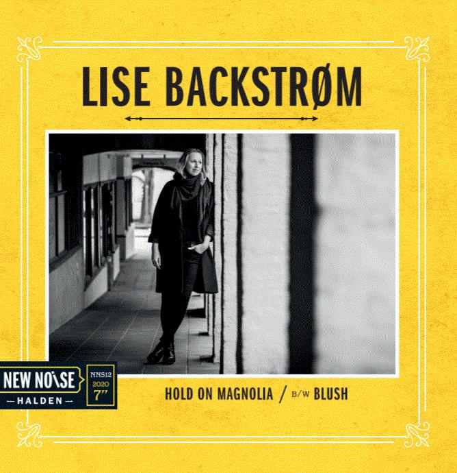 Lise Backstrøm - Hold on Magnolia/Blush 7''