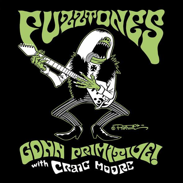 Fuzztones – Gonn Primitive! With Craig Moore Lpx2
