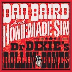 Dan Baird And Homemade Sin – Dr Dixie's Rollin' Bones Lp