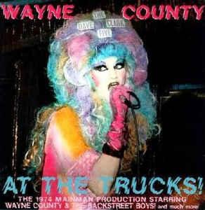 Wayne County – At The Trucks! Lp