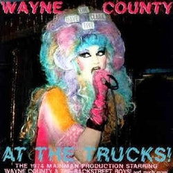 Wayne County ‎– At The Trucks! Lp