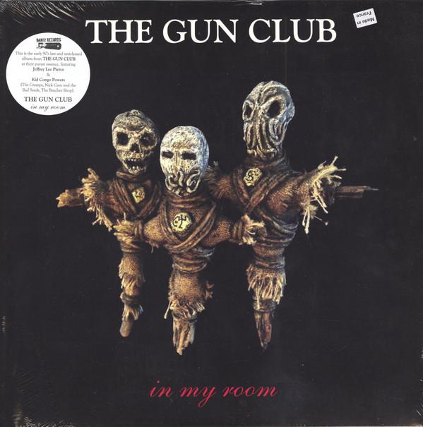 Gun Club, The – In My Room Lp